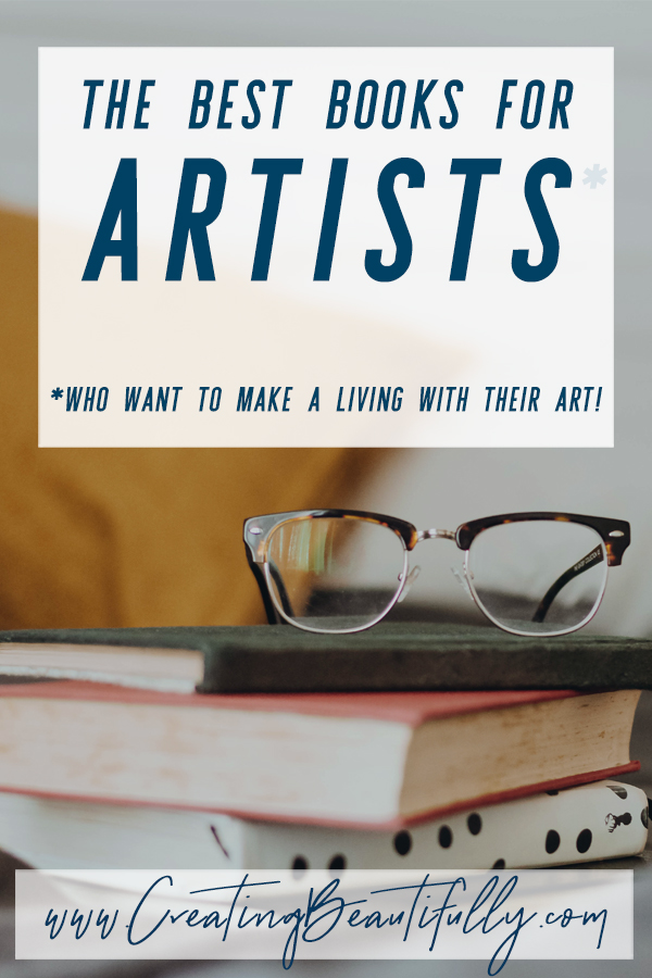 Check Out These Best Books for Artists Who Want to Sell Their Work! #howtosellart #creatingbeautifully