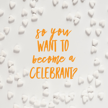 So you want to become a celebrant