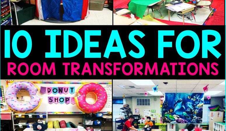 Top 10 Classroom Transformation Ideas