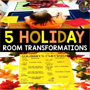 holiday classroom transformations