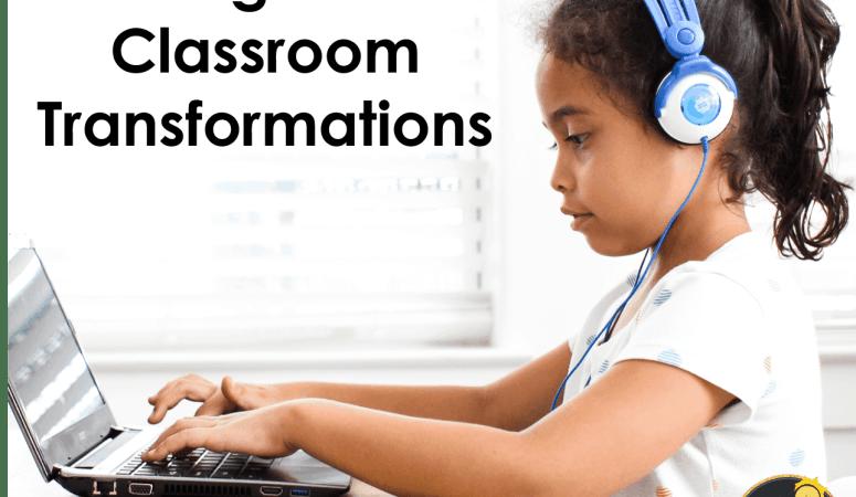 Digital Classroom Transformations