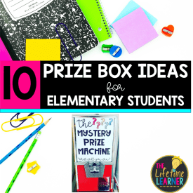 Prize Box Machine with notebooks and text that says 10 Prize Box Ideas for Elementary Students