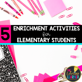 pink notebook with 5 enrichment activities for elementary students text