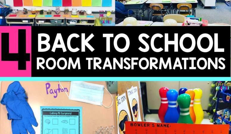 Back to School Classroom Transformations