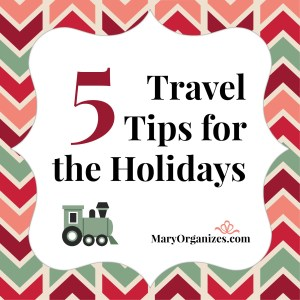 5 Travel Tips for the Holidays