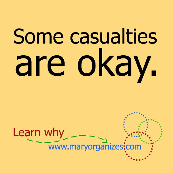 some casualties are okay