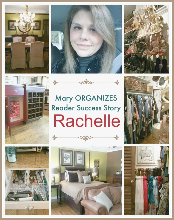 Rachelle - Mary ORGANIZES Reader Success Story