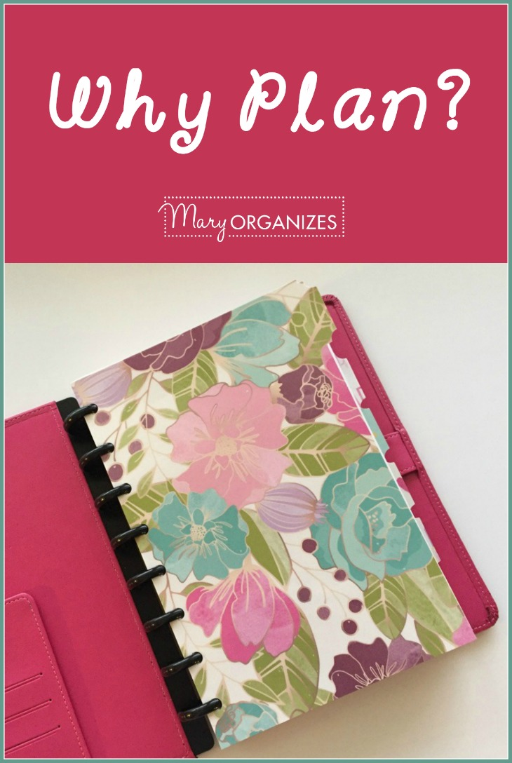 Why Plan - Mary Organizes