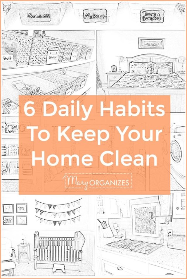 6 Daily Habits To Keep Your Home Clean