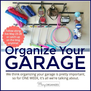 Organize Your Garage: ONE WEEK All About The Garage!