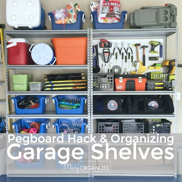 Pegboard Hack & Organizing Garage Shelves