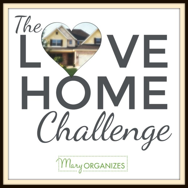 The Love Home Challenge: Fall In Love With Your Home Again