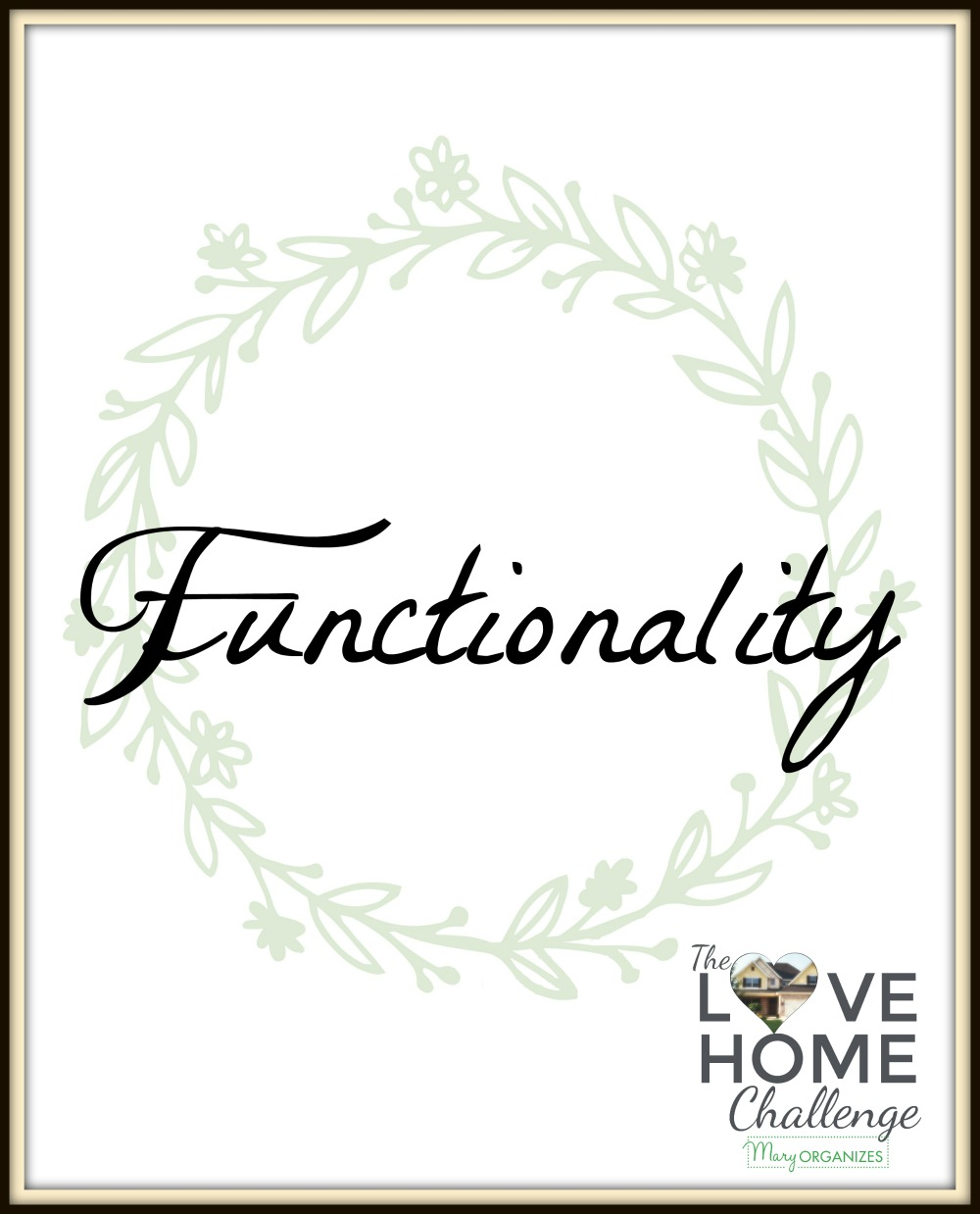 love-home-challenge-functionality-week-v