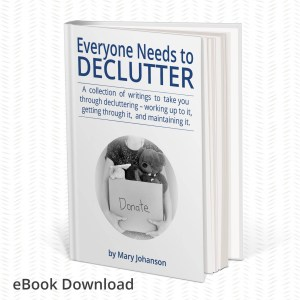 Everyone Needs to Declutter (the eBook)