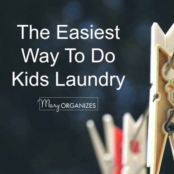 The Easiest Way To Do Kid's Laundry