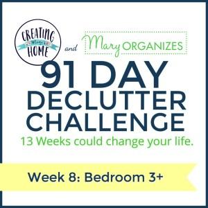 Week 8 – Bedroom #3+ {91 Day Declutter Challenge}