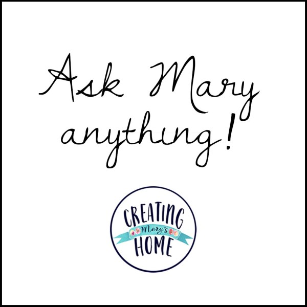 Ask Mary Anything