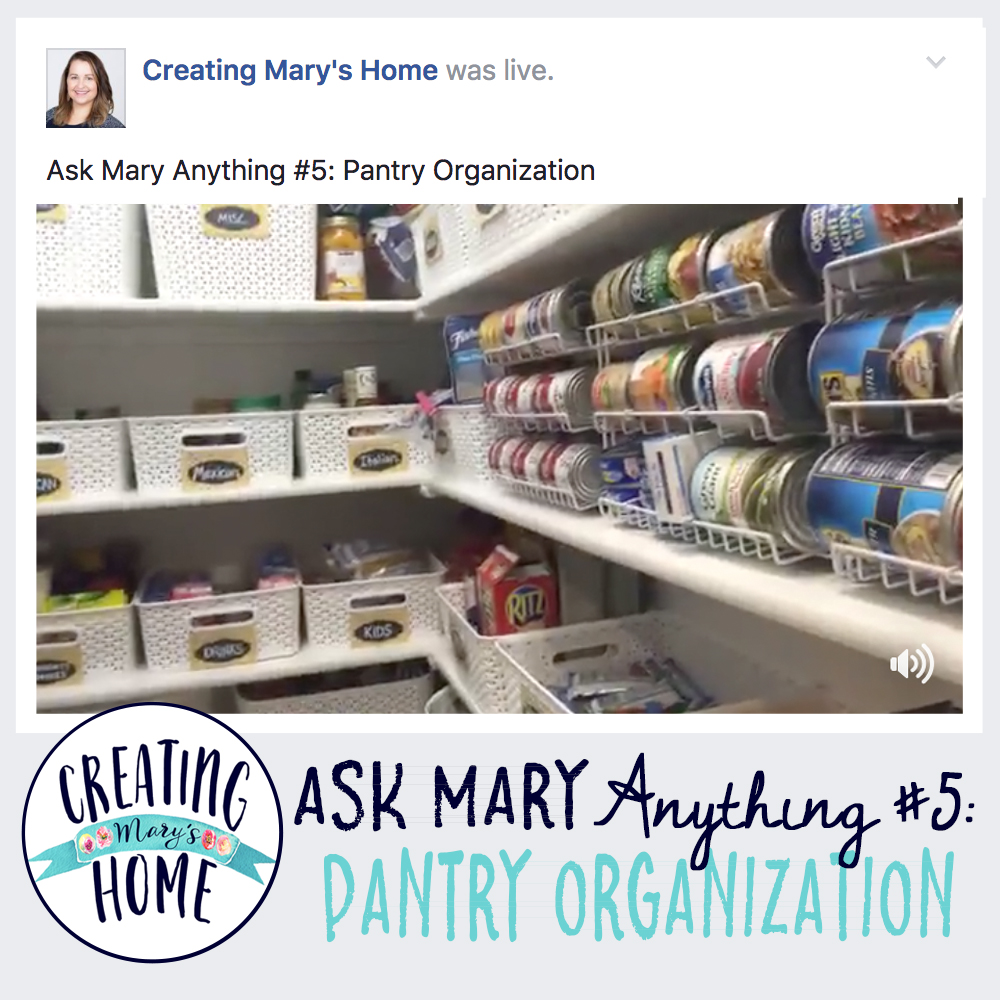ASK MARY ANYTHING #5 - PANTRY ORGANIZATION - creatingmaryshome.com