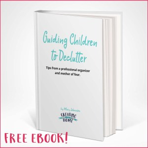 Guide Children to Declutter – FREE Ebook!