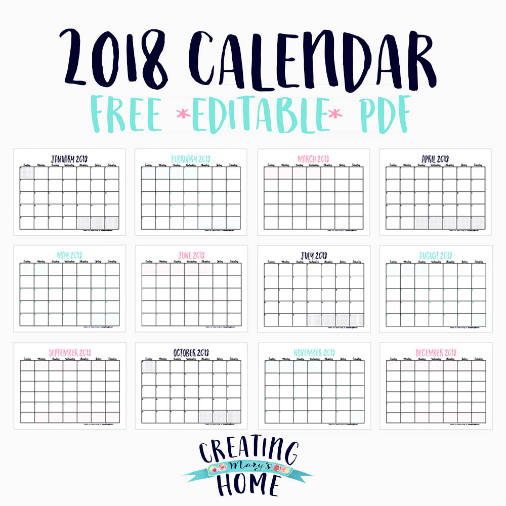 Printable Monthly Calendars 2018: FREE 2018 Calendar (*Editable PDF*)