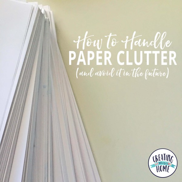 How To Handle Paper Clutter