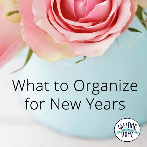 What to Organize for New Years