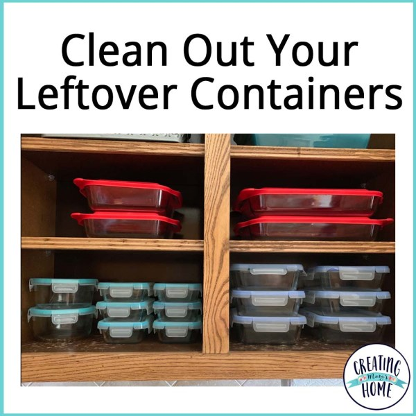 Clean Out Leftover Containers
