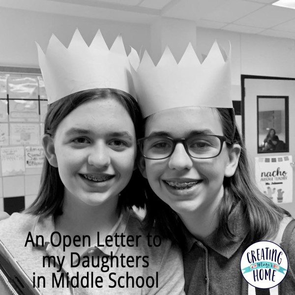 Open Letter: To My Daughters in Middle School - creatingmaryshome com