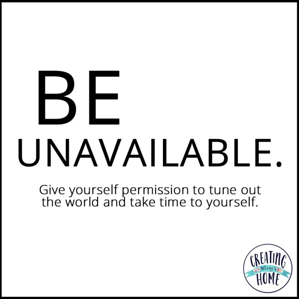 Be Unavailable