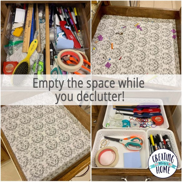 Empty the space while you declutter.