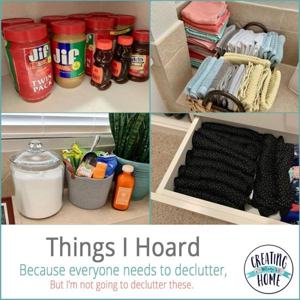 Things I hoard…
