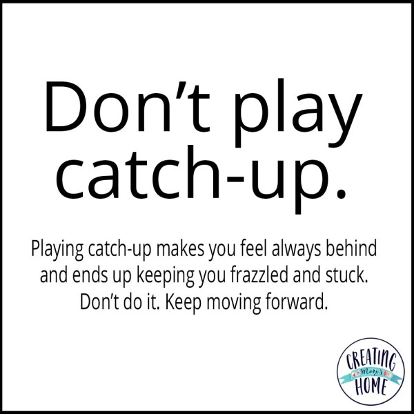 Don't Play the Catch-up