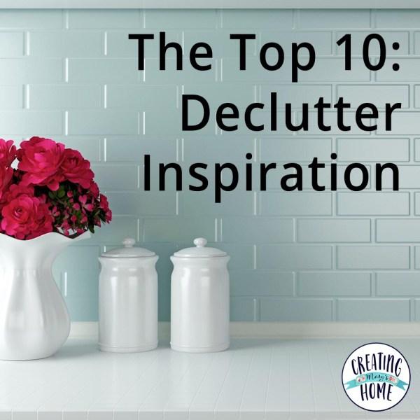 The Top 10: Declutter Inspiration
