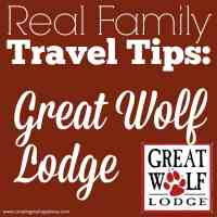 Real Family Travel Tips: Great Wolf Lodge