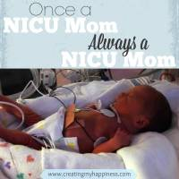 Once a NICU Mom, Always a NICU Mom