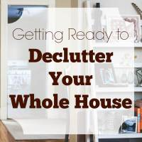 Getting Ready to Declutter Your House