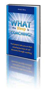 What The Bleep Is Coaching Book by Mags Bell