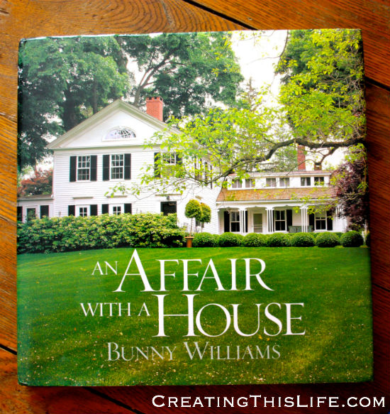 An Affair with a House by Bunny Williams review