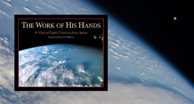 The Work of His Hands by Colonel Jeffrey Williams