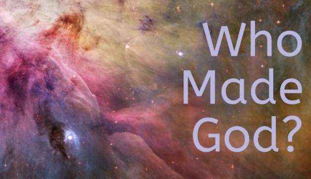NASA, Orion Nebula, Who Made God?