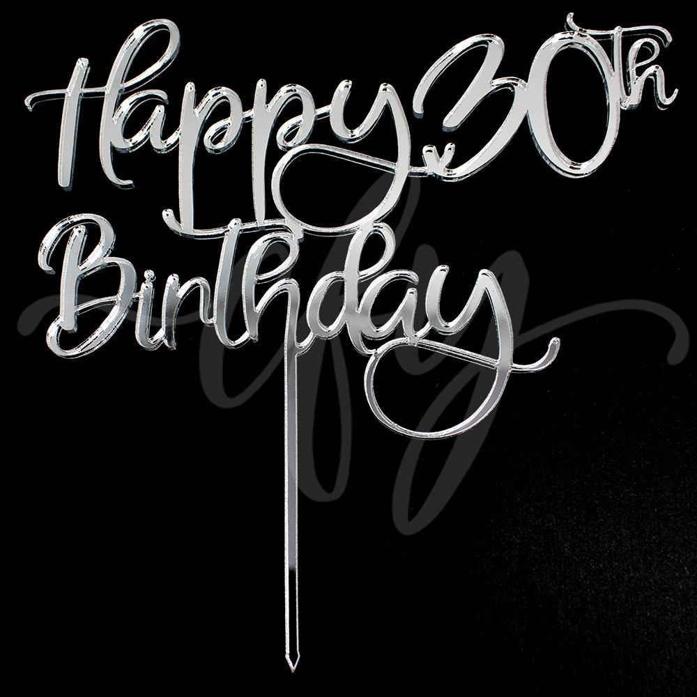Happy 30th Birthday Cake Topper Acrylic Rose Gold Mirror Black Fd Creations For You