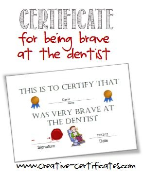 certificate for being brave at the dentist