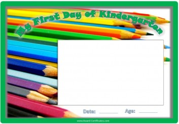 Certificate for first day of kindergarten