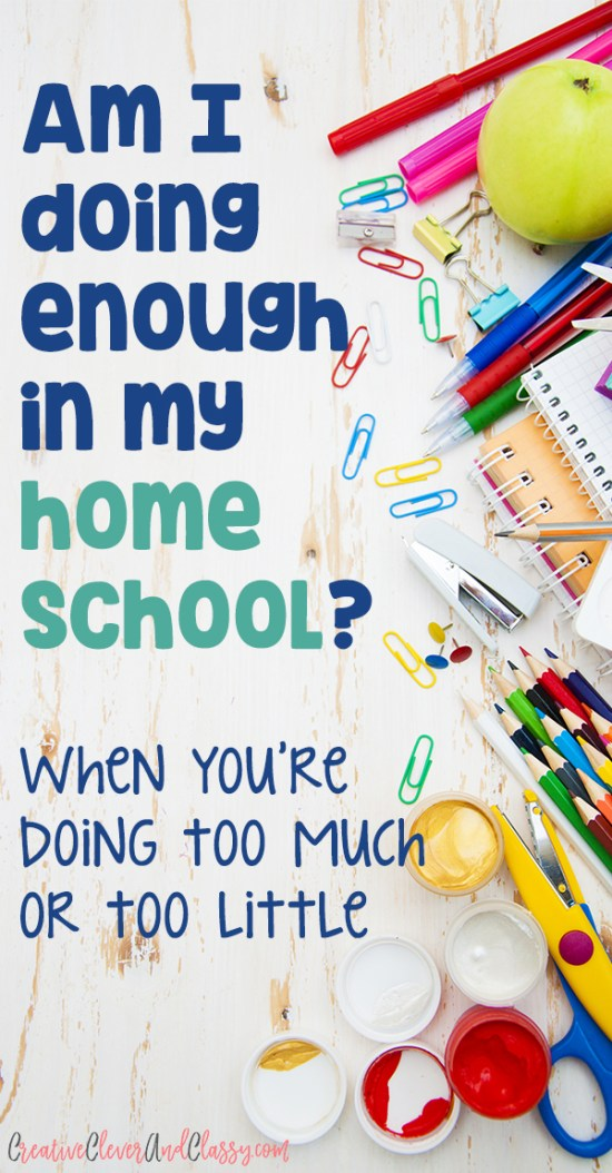 How do you know if you're doing too much or too little in your homeschool? Great encouraging post!
