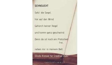 Du siehst das Gedicht Sehnsucht von Dodo Kresse