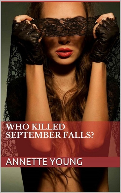 Novel - Who Killed September Falls?