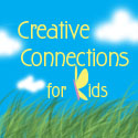 creative connections for kids