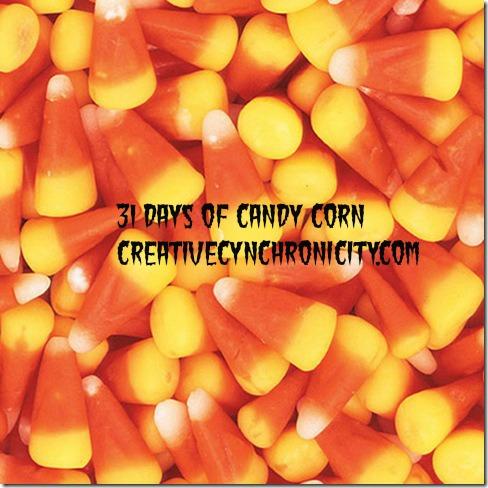 31 Days of Candy Corn with CreativeCynchronicity.com