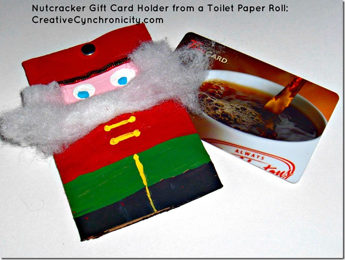 Nutcracker Gift Card Holder CreativeCynchronicity.com Make in under 15 minutes!