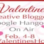 Valentine's Creative Bloggers Google+ Hangout